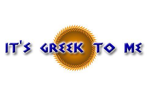 It's Greek To Me